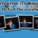 ASL Extreme Makeovers: The Art of Personification